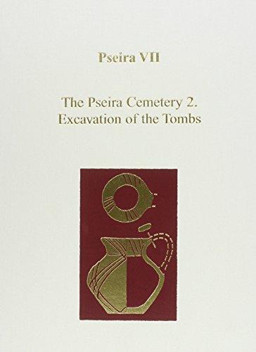 Pseira VII: The Pseira Cemetery II. Excavation: INSTAP Academic Press
