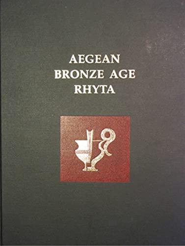 Aegean Bronze Age Rhyta (Hardback): Robert B. Koehl