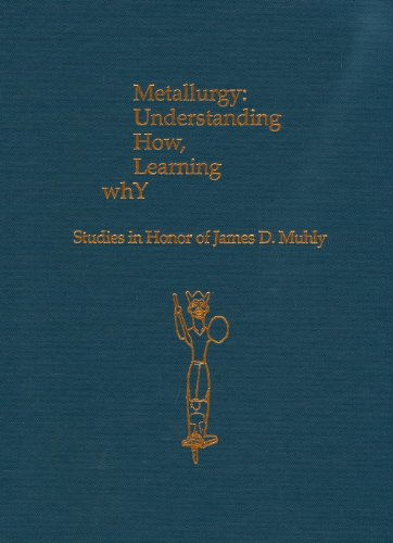 Metallurgy: Understanding How, Learning Why: Studies in: INSTAP Academic Press