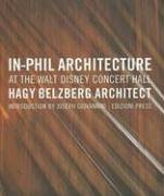 In-Phil Architecture at the Walt Disney Concert Hall: Hagy Belzberg Architects