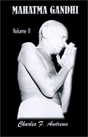 Mahatma Gandhi His Own Story: 2