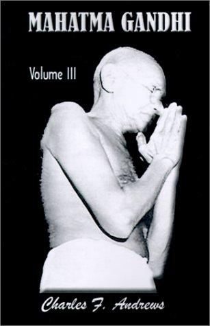 Mahatma Gandhi at Work: His Own Story