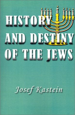 History and Destiny of the Jews (Paperback): Josef Kastein
