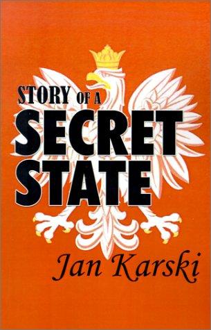 Story of a Secret State: Karski, Jan