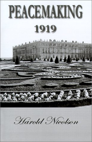 9781931541541: Peacemaking 1919: Being Reminiscences of the Paris Peace Conference