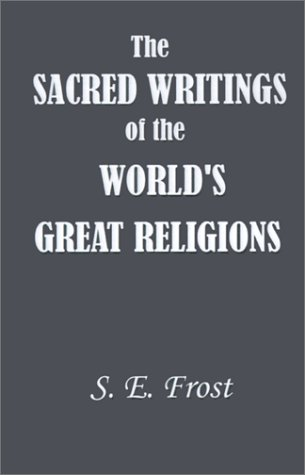 9781931541602: Sacred Writings of the World's Great Religions