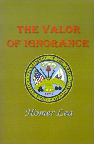 9781931541664: Valor of Ignorance