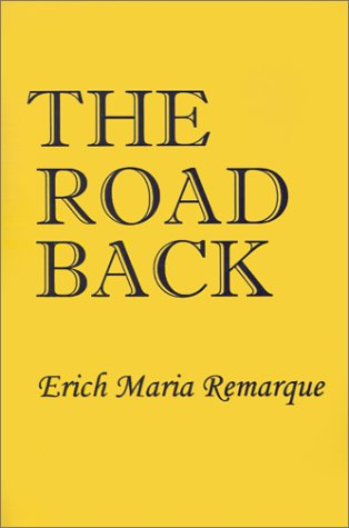 9781931541749: The Road Back