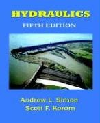 Hydraulics, Fifth Edition: Andrew L. Simon,