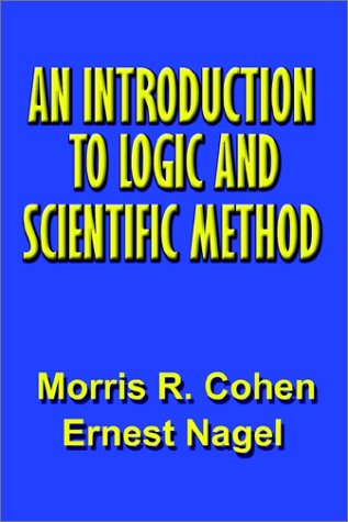 9781931541916: An Introduction to Logic and Scientific Method