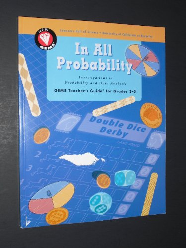 9781931542074: In All Probability: Investigations in Probability And Data Analysis : Gems Teacher's Guide for Grades 3/5