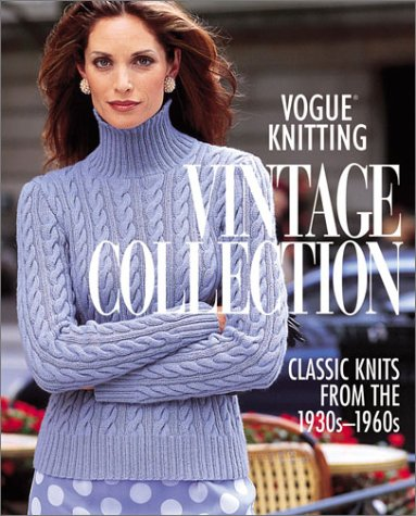 9781931543002: Vogue® Knitting Vintage Collection: Classic Knits from the 1930s-1960s