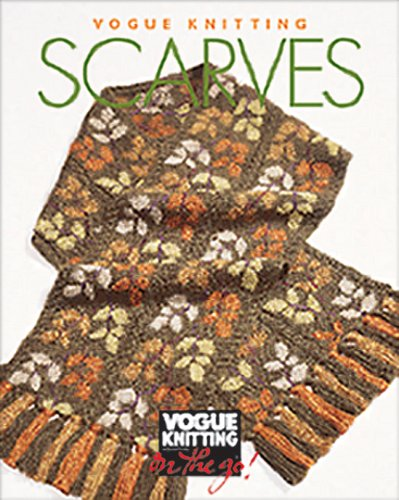 9781931543217: Vogue® Knitting on the Go: Scarves