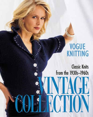 9781931543453: Vogue® Knitting Vintage Collection: Classic Knits From the 1930s-1960s