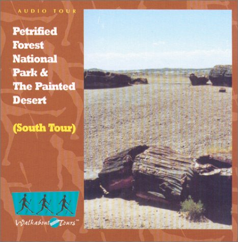 9781931544122: Petrified Forest National Park and the Painted Desert - Southbound CD