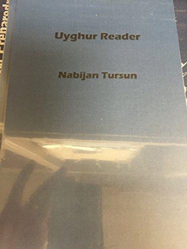 Uyghur Reader: Turun, Nabijan