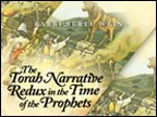 9781931549837: The Torah Narrative Redux: in the Time of the Prophets, From the Haftorah Series