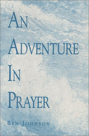 9781931551052: An Adventure in Prayer