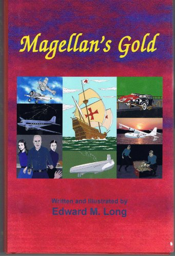 Magellan's Gold: Edward M. Long