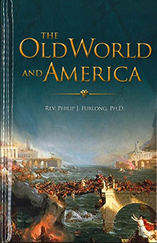 9781931555968: The Old World and America
