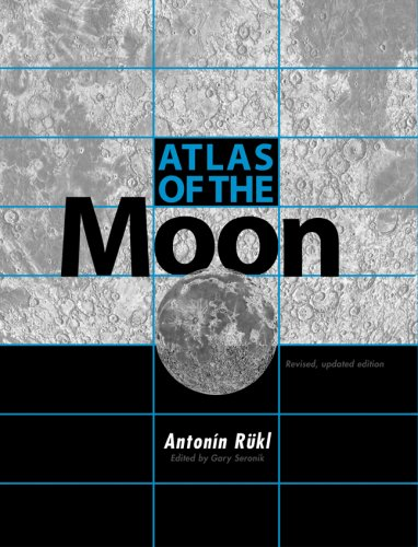 Atlas of the Moon: Revised, Updated Edition (9781931559072) by Antonín Rükl