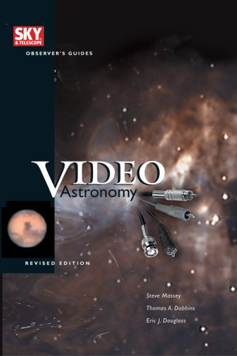 9781931559096: Video Astronomy (Sky & Telescope Observer's Guides), Revised Edition