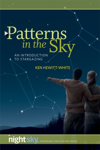 Patterns in the Sky: An Introduction to: Ken Hewitt-White