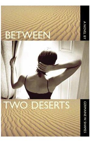 9781931561136: Between Two Deserts