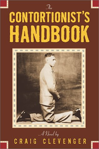 9781931561150: The Contortionist's Handbook