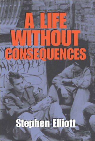 9781931561198: A Life Without Consequences