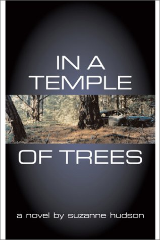 9781931561419: In a Temple of Trees: A Novel