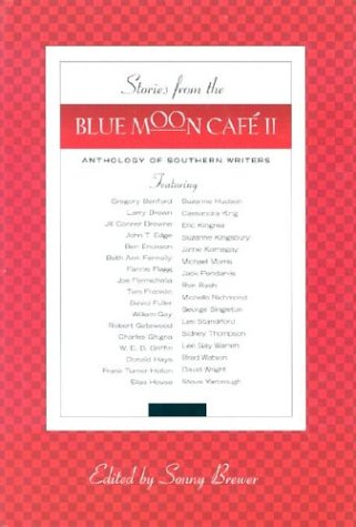 9781931561433: Stories from the Blue Moon Cafe II: Anthology of Southern Writers