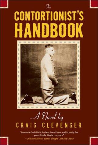 9781931561488: The Contortionist's Handbook