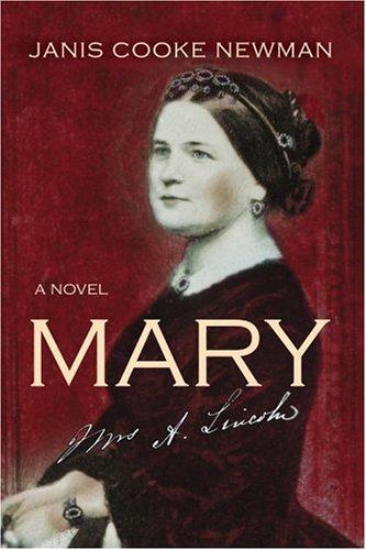 MARY A Novel: Newman, Janis Cooke