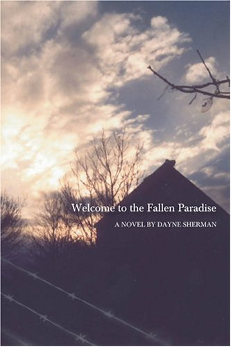 Welcome to the Fallen Paradise: A Novel [Signed First Edition]