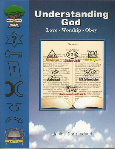 9781931565035: Understanding God, Love - Worship - Obey (Know and Grow)