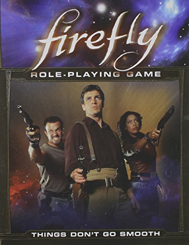 Firefly : Things Don't Go Smooth: Coyle, Christopher