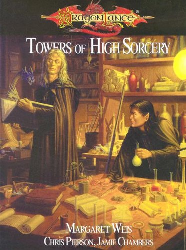 9781931567176: Towers of High Sorcery (Dragonlance)