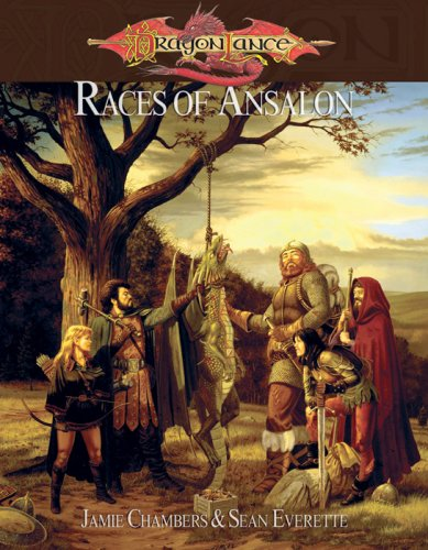 Dragonlance Races of Ansalon (Dragonlance RPG): Chambers, Jamie, Everette, Sean, Banks, Cam, ...