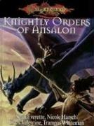 Dragonlance Knightly Orders of Ansalon (Dragonlance Sourcebooks): Sean Everette; Nicole Harsch; ...