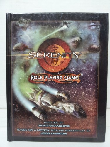 9781931567503: Serenity Roleplaying Game