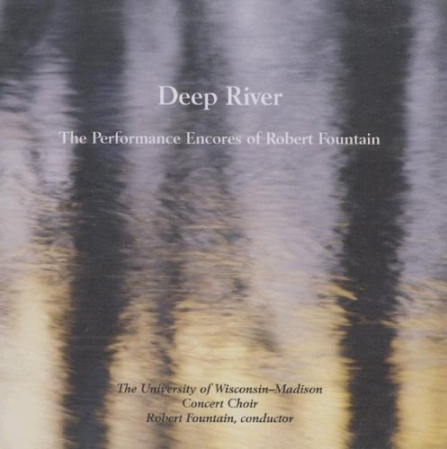 Deep River: The Performance Encores of Robert Fountain
