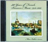 9781931569163: 50 Years of French Bassoon Music, 1950–2000