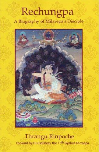 9781931571227: Rechungpa: A Biography of Milarepa's Disciple