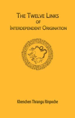9781931571524: The Twelve Links of Interdependent Origination