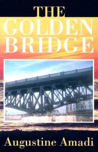 The Golden Bridge: Amadi Augustine