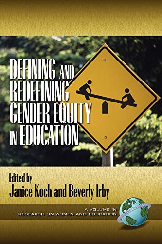 9781931576420: Defining and Redefining Gender Equity in Education (Research on Women and Education)