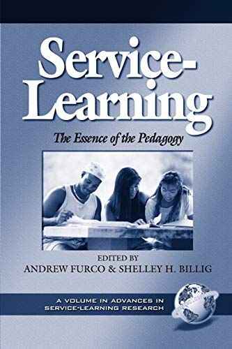9781931576567: Service Learning: The Essence of the Pedagogy (Advances in Service-Learning Research)