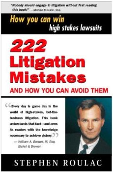 9781931578042: 222 Litigation Mistakes and How You Can Avoid Them