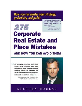 275 Corporate Real Estate & Place Mist: Stephen Roulac